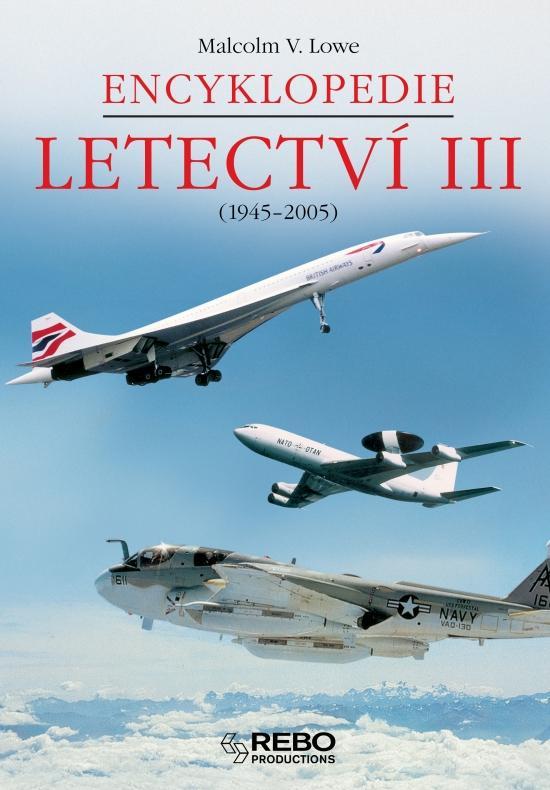 Encyklopedie letectví III. 1945-2005