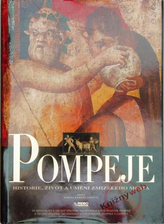 Kniha: Pompeje - Panetta Ranieri Marisa