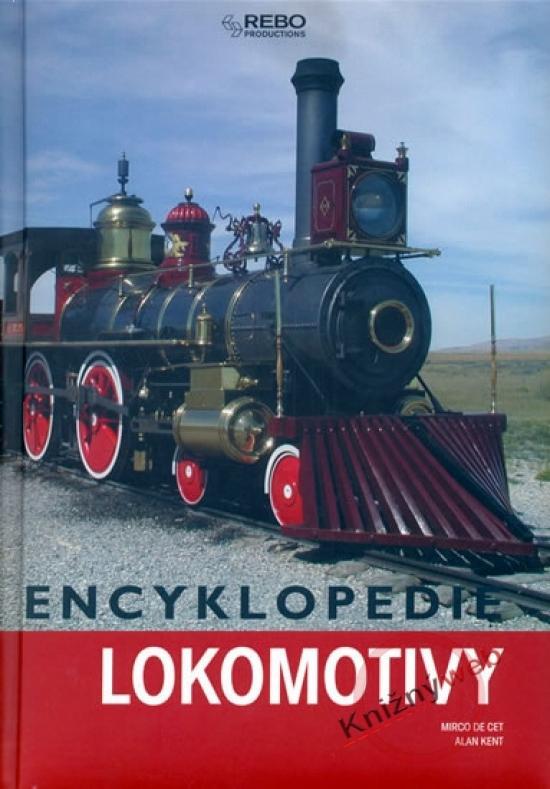 Encyklopedie Lokomotivy - 3.vydání