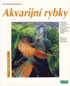 Akvarijní rybky - Jak na to