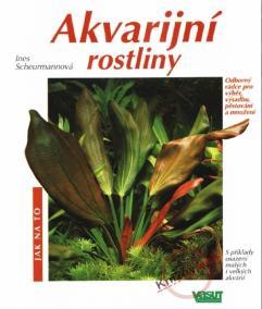 Akvarijní rostliny - Jak na to