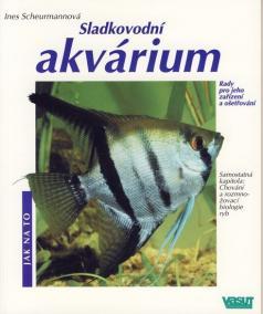 Sladkovodní akvárium - jak na to