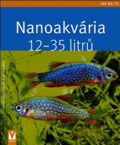 Nanoakvária 12–35 litrů - Jak na to