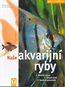 Naše akvarijní ryby