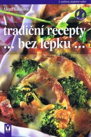 Tradiční recepty bez lepku – 2. aktualizované a doplněné vydání