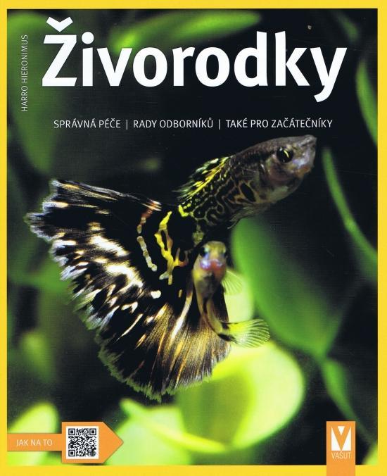 Kniha: Živorodky - Jak na to- 2.vyd. - Hieronimus Harro