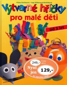 Výtvarné hříčky pro malé děti
