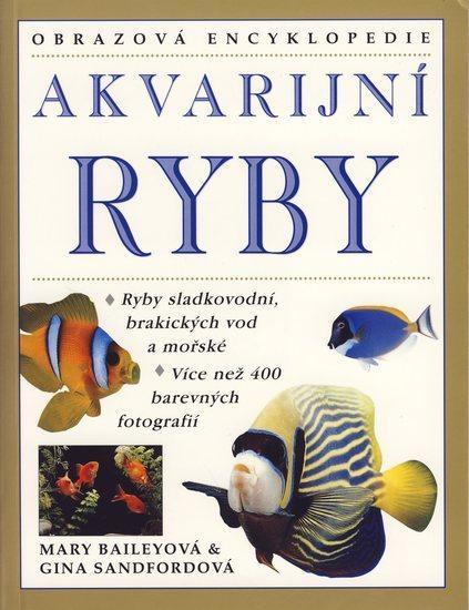 Akvarijní ryby - obrazová encyklopedie