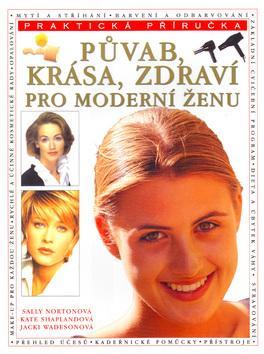 Kniha: Půvab, krása, zdr.pro mod...-PPautor neuvedený