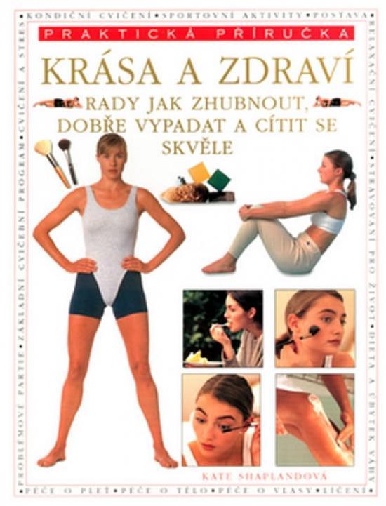 Kniha: Krása a zdraví - praktická příručkaautor neuvedený