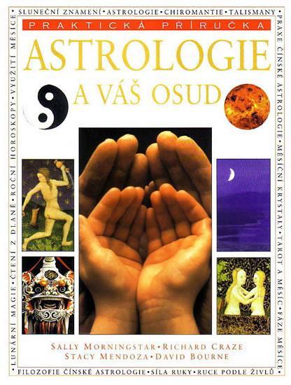 Kniha: Astrologie a váš osud - praktická příručkakolektív autorov