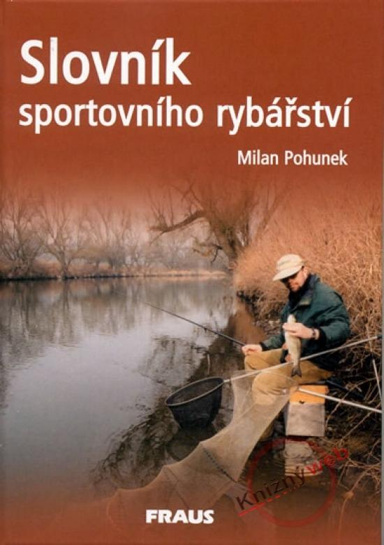 Kniha: Slovník sportovního rybářstvíkolektív autorov