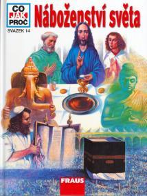 Náboženství světa - Co,Jak,Proč? - svazek 14