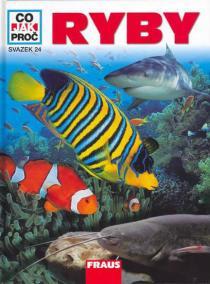 Ryby - Co,Jak,Proč? - svazek 24