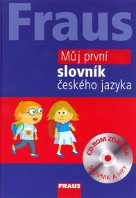 Fraus Můj první slovník českého jazyka + CD-ROM