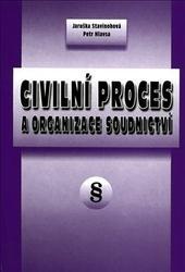 Civilní proces a organizace soudnictví