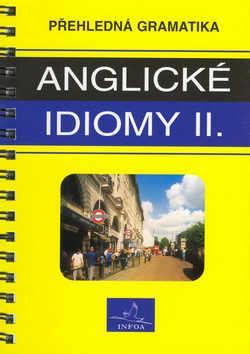 Přehledná gramatika anglické idiomy 2