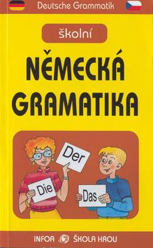 Školní německá gramatika