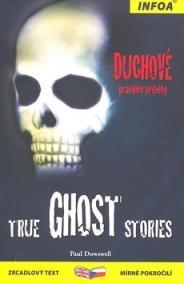 Zrcadlová četba - True Ghost Stories (Duchové)