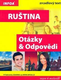 Ruština - Otázky a Odpovědi nejen k maturitě