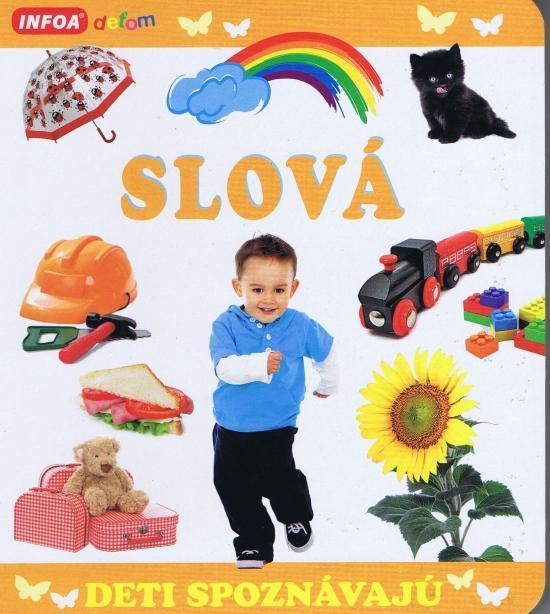 Deti spoznávajú - SLOVÁ