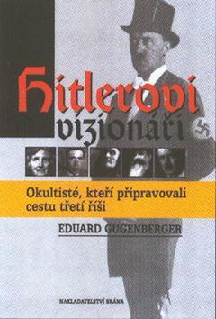Kniha: Hitlerovi vizionářiautor neuvedený