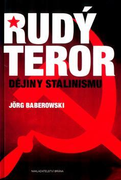 Rudý teror-dějiny Stalinismu