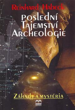 Poslední tajemství archeologie