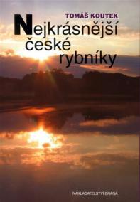 Nejkrásnější české rybníky