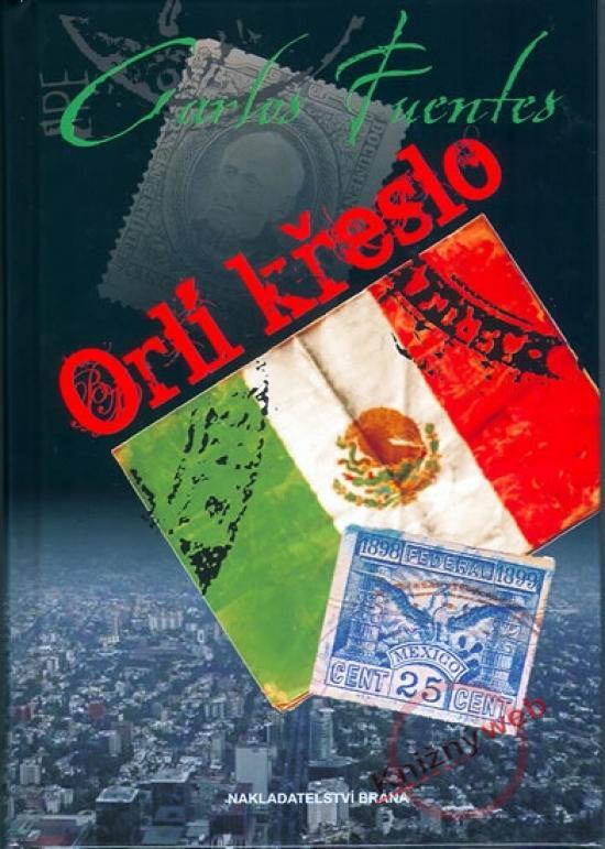 Kniha: Orlí křeslo - Fuentes Carlos