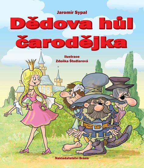 Kniha: Dědova hůl čarodějka - Sypal Jaromír