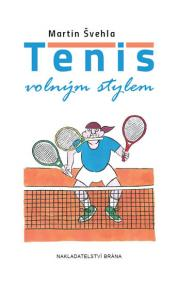 Tenis volným stylem