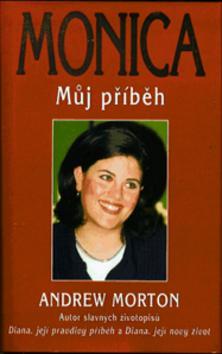 Kniha: Monica - můj příběh - Andrew Morton