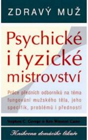 Zdravý muž - Psychické i fyzické mistrov