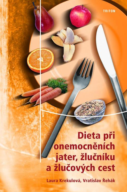 Dieta při onemocněních jater, žlučníku a