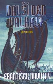 Další den Valhaly