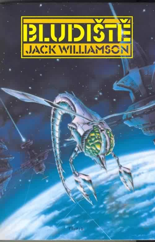 Kniha: Bludiště - Jack Williamson