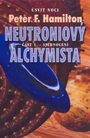 Neutroniový Alchymista - Sjednocení