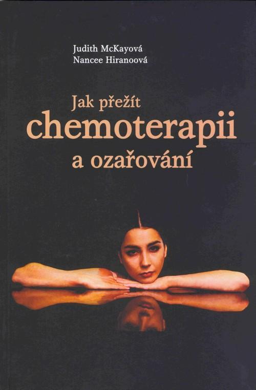 Jak přežít chemoterapii a ozařování