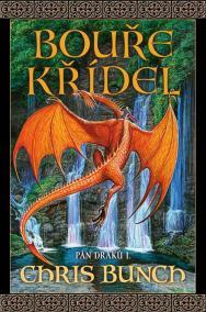 Bouře křídel - Pán draků I.