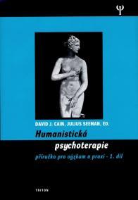 Humanistická psychologie 1. - Příručka pro výzkum a praxi