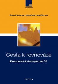 Cesta k rovnováze - Ekonomická strategie pro ČR