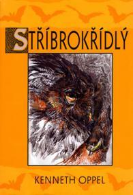 Stříbrokřídlý - Příběhy netopýra