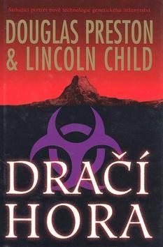 Kniha: Dračí hora - Preston, Lincoln Child, Douglas