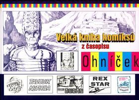 Velká kniha komiksů z časopisu Ohníček