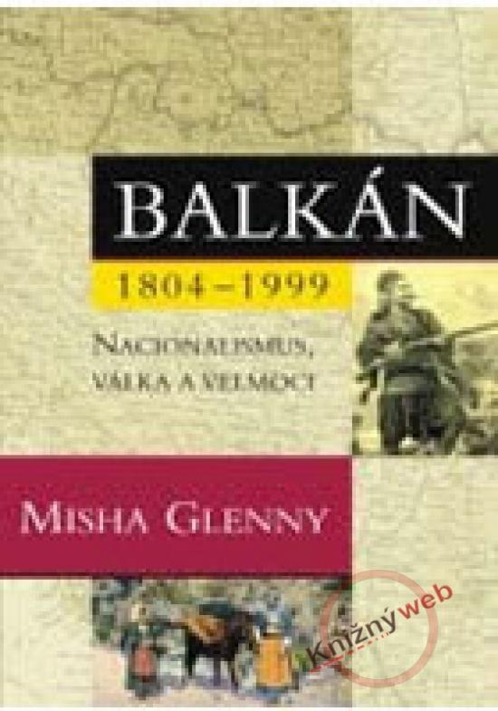 Kniha: Balkán 1804-1999autor neuvedený