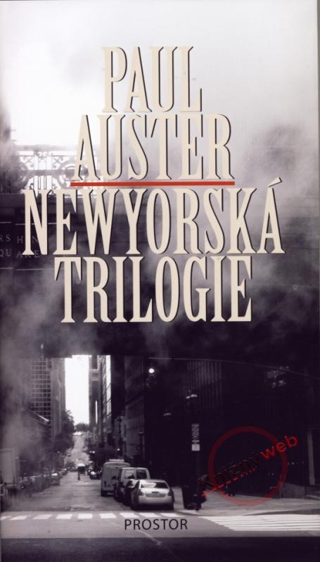 Kniha: Newyorská trilogie - 2.vydání - Auster Paul