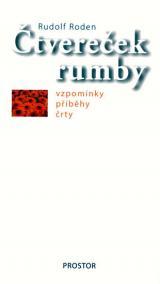 Čtvereček rumby - Vzpomínky, příběhy, črty