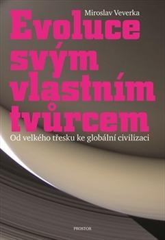 Kniha: Evoluce svým vlastním tvůrcem - Miroslav Veverka