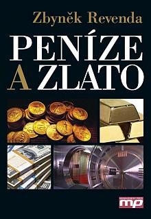 Kniha: Peníze a zlato - Zbyněk Revenda